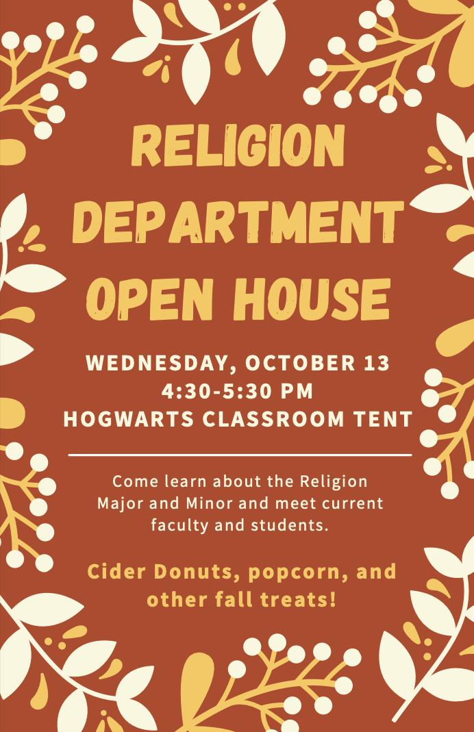 Religion Dept Open House  10/13 4:30pm Hogwarts Tend
