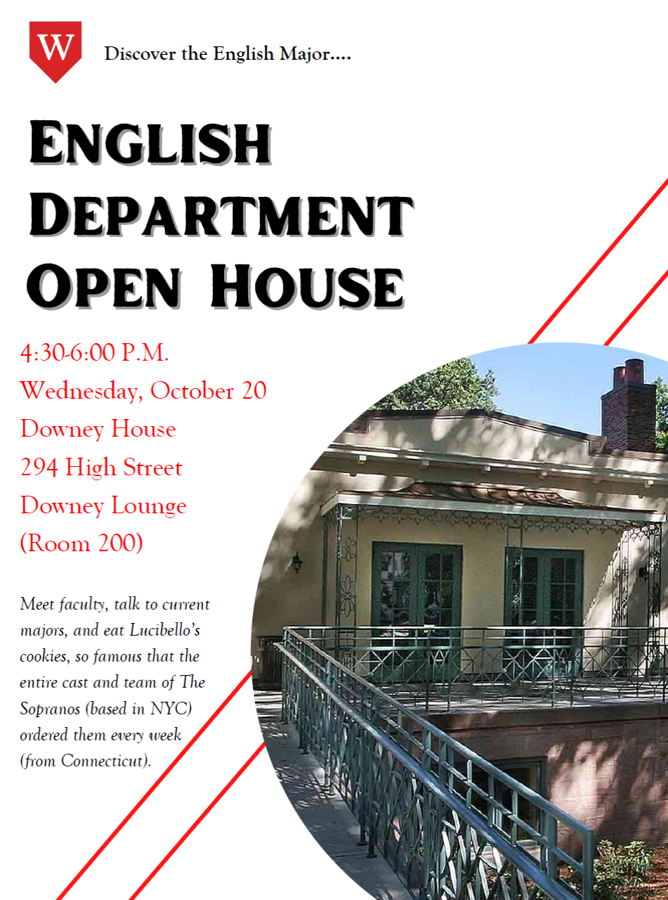 English Department Open House, Weds, October 20, Downey House, 294 High Street, 4-6pm